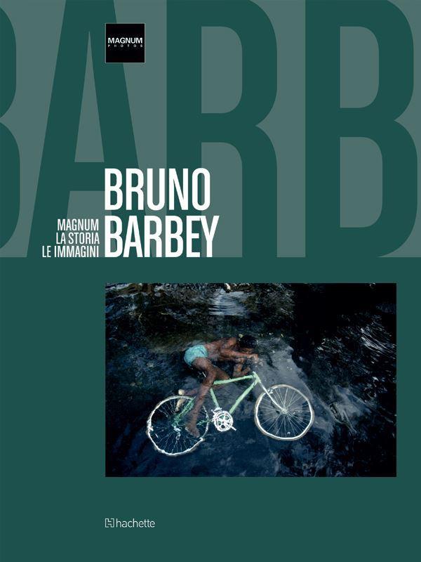 magnum la storia le immagini bruno barbey
